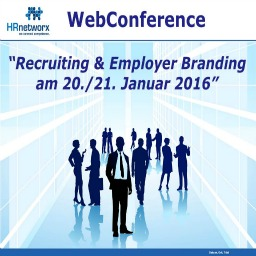 "HRnetworx WebConference "" Recruiting & Employer Branding"""