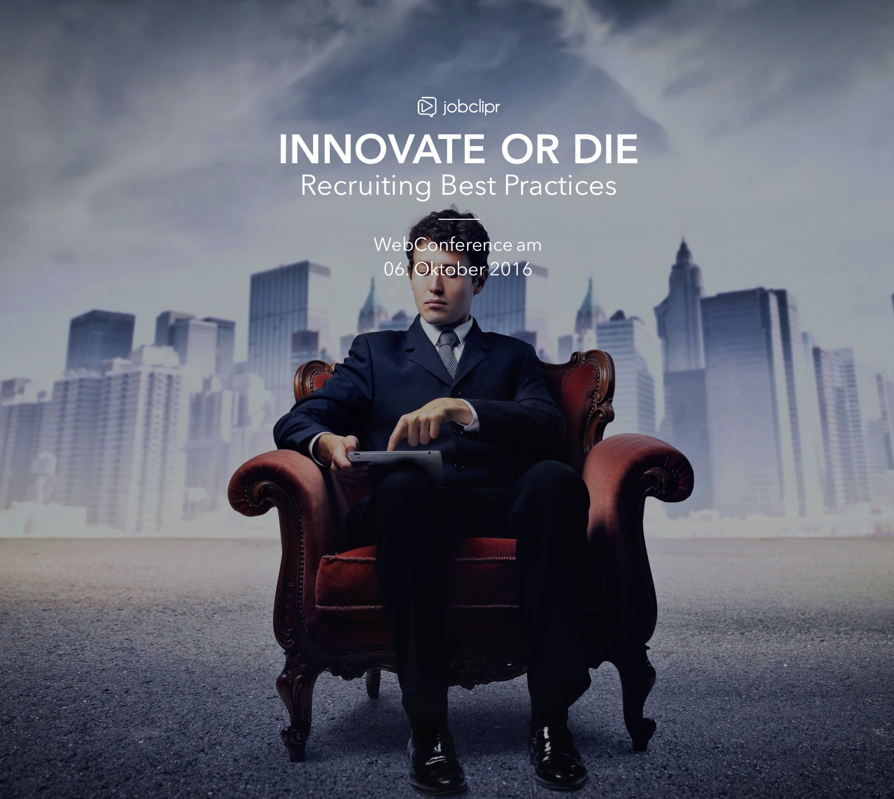 "Kostenfreie jobclipr WebConference: ""Innovate or Die: Recruiting Best Practices"""