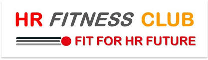 "HR FITNESS CLUB : ""Recruiting & Talent Management – Mission critical!"""