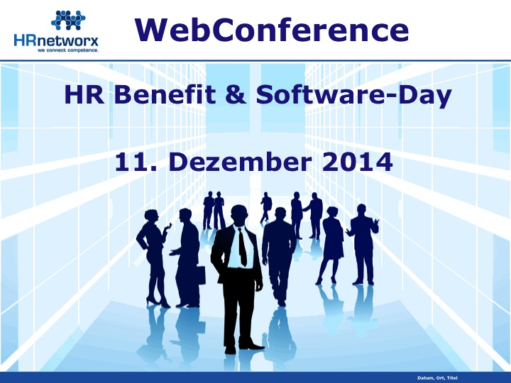 "Kostenfreie HRnetworx WebConference ""HR Software-Day"