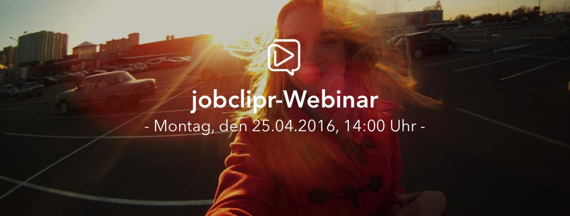 """Webinar: """"Wie jobclipr Ihr Employer Branding revolutioniert"""""""
